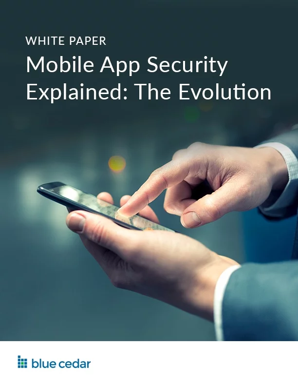 Mobile App Security Explained: The Evolution Whitepaper